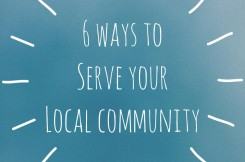 6 Ways To Serve Your Community
